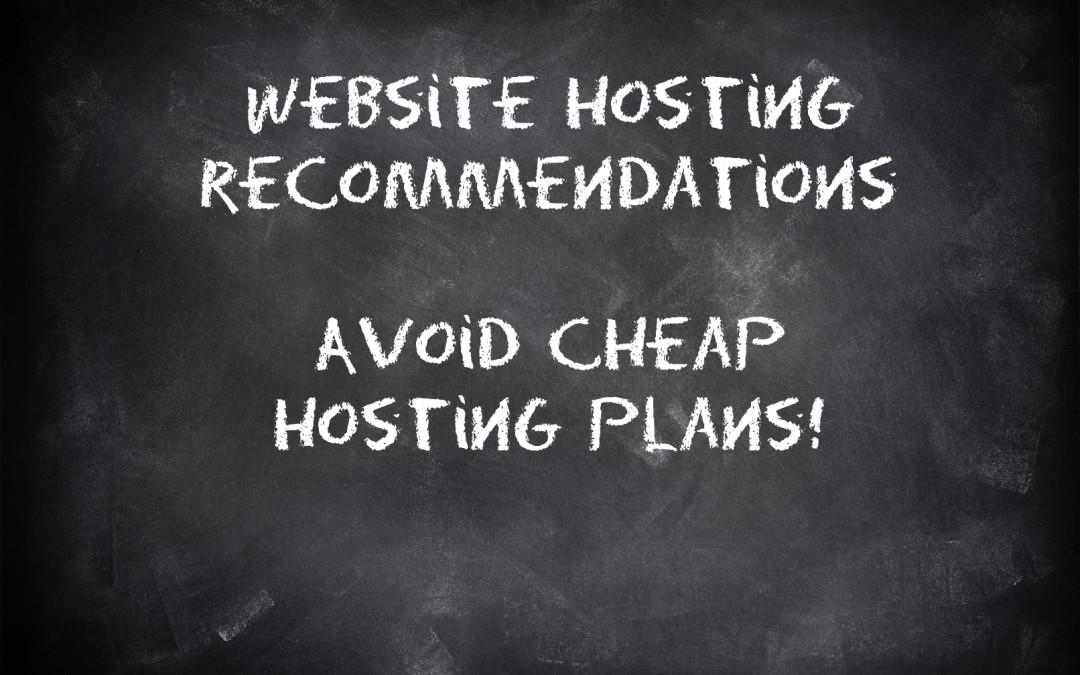 Website Hosting Recommendations